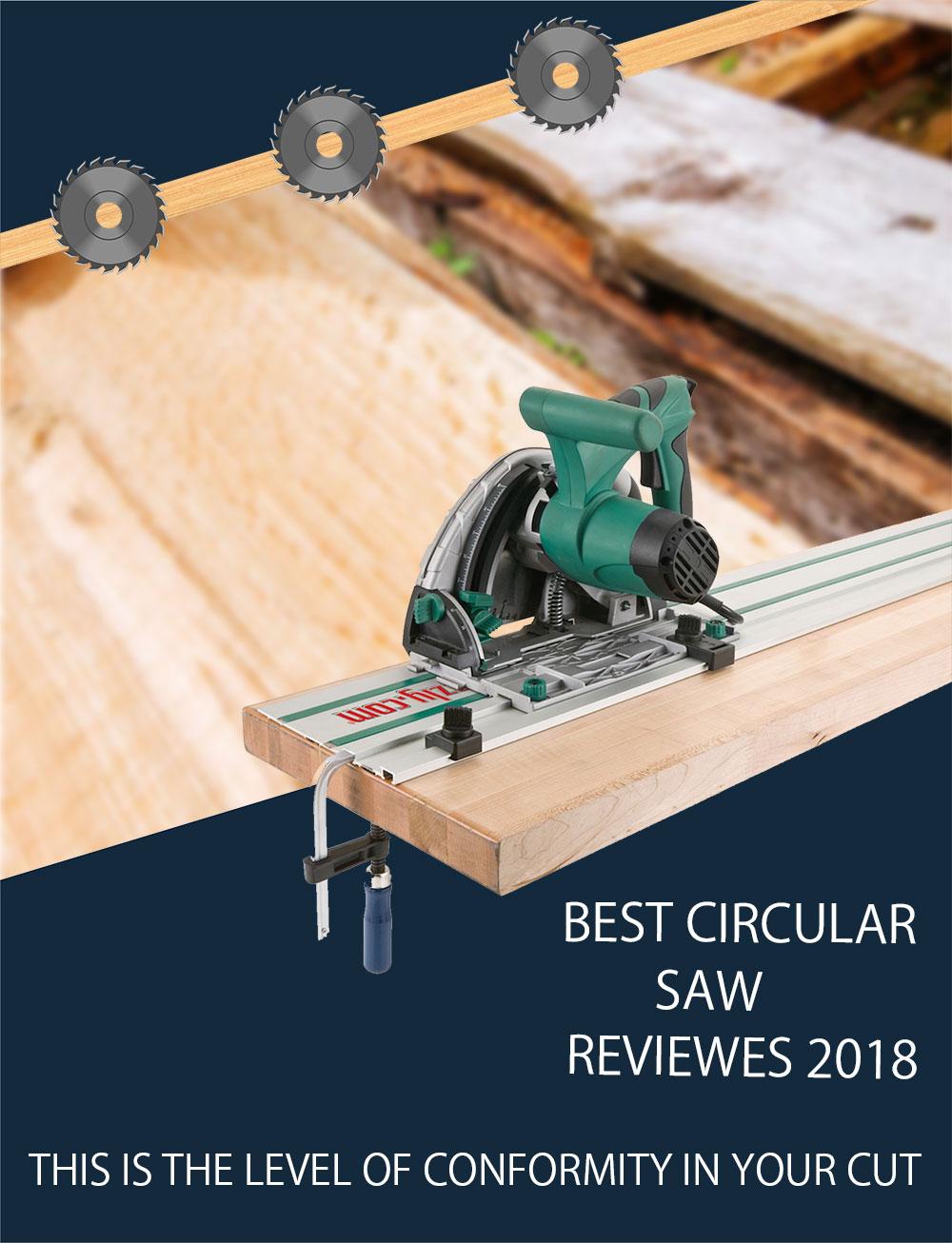 Best Circular Saw Reviews 2018 Opening Image